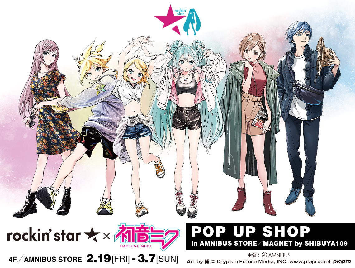 rockin'star × 初音ミク POP UP SHOP in AMNIBUS STORE/MAGNET by SHIBUYA109